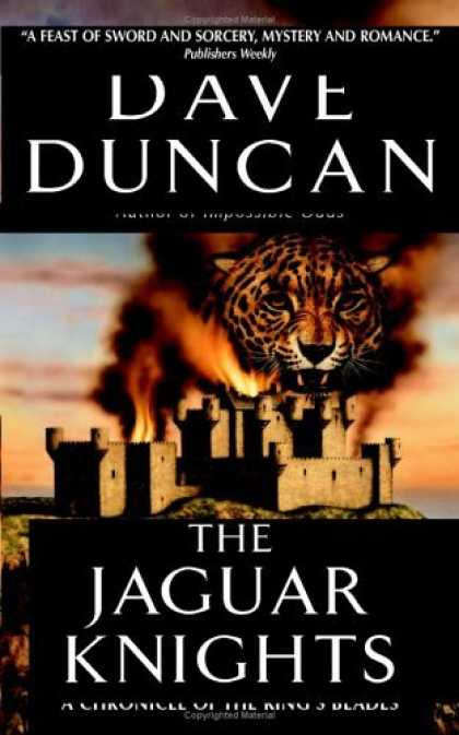 Bestselling Sci-Fi/ Fantasy (2006) - The Jaguar Knights by Dave Duncan