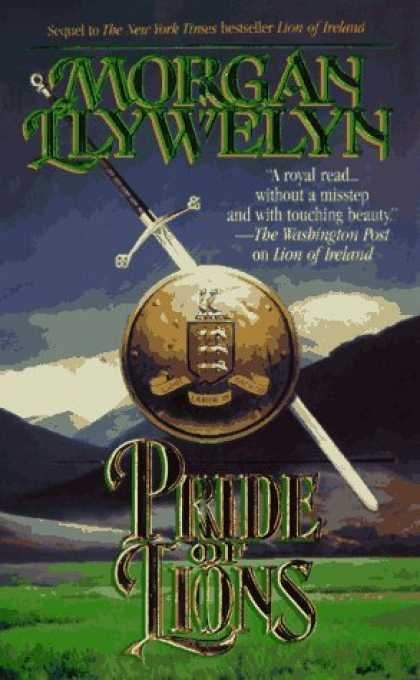 Bestselling Sci-Fi/ Fantasy (2006) - Pride of Lions (Celtic World of Morgan Llywelyn) by Morgan Llywelyn