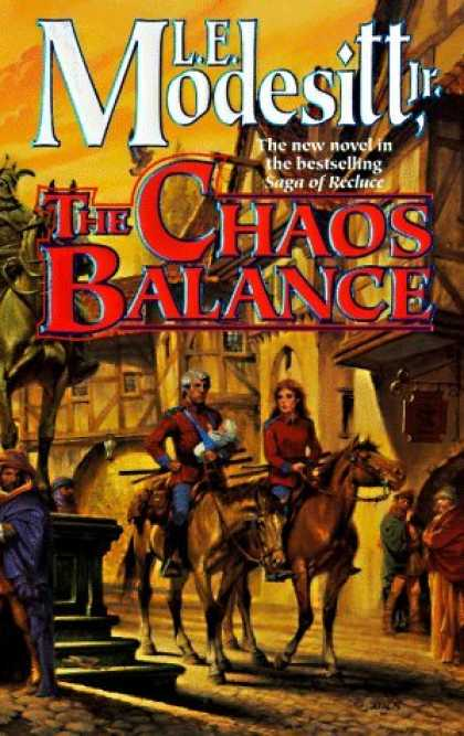 Bestselling Sci-Fi/ Fantasy (2006) - The Chaos Balance (Saga of Recluce) by L. E. Modesitt Jr.
