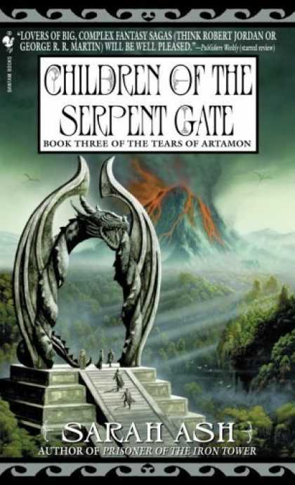 Bestselling Sci-Fi/ Fantasy (2006) - Children of the Serpent Gate: Book 3 of The Tears of Artamon (Tears of Artamon)