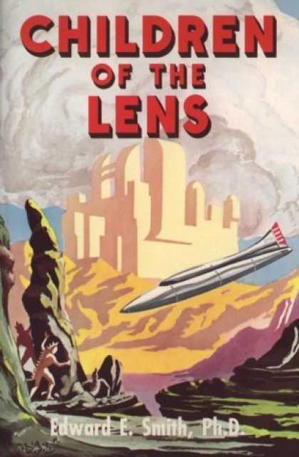 Bestselling Sci-Fi/ Fantasy (2006) - Children of the Lens (The Lensman Series, Book 6) by Edward E. Smith