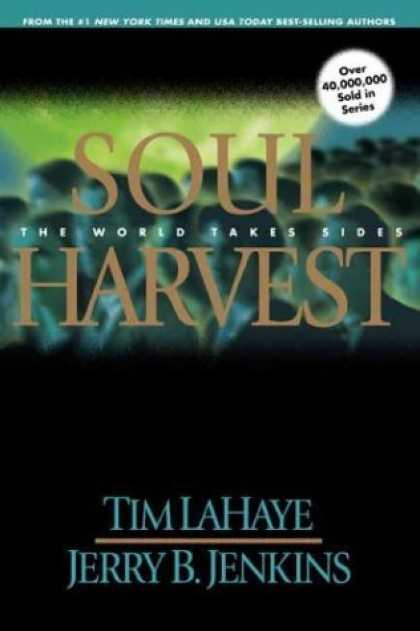 Bestselling Sci-Fi/ Fantasy (2006) - Soul Harvest: The World Takes Sides (Left Behind No. 4) by Tim F. LaHaye
