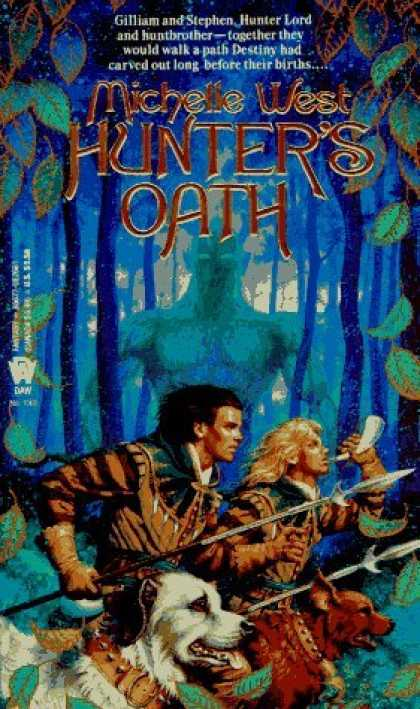Bestselling Sci-Fi/ Fantasy (2006) - Hunter's Oath (Daw Book Collectors) by Michelle West