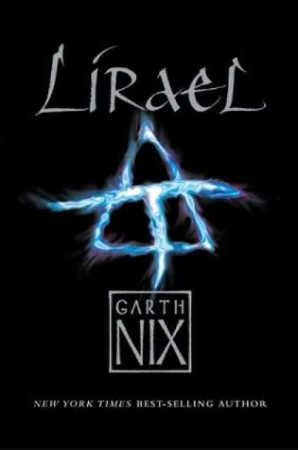 Bestselling Sci-Fi/ Fantasy (2006) - Lirael: Daughter of the Clayr (The Abhorsen Trilogy) by Garth Nix