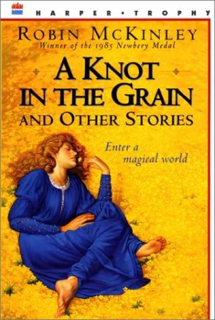 Bestselling Sci-Fi/ Fantasy (2006) - A Knot in the Grain and Other Stories by Robin McKinley