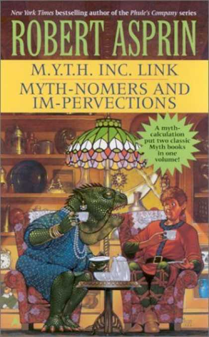 Bestselling Sci-Fi/ Fantasy (2006) - M.Y.T.H. Inc. Link/Myth-Nomers and Impervections 2-in-1 by Robert Asprin