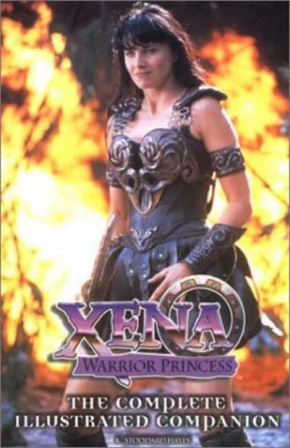 Bestselling Sci-Fi/ Fantasy (2006) - Xena Warrior Princess: Complete Illustrated Companion by K. Stoddard Hayes