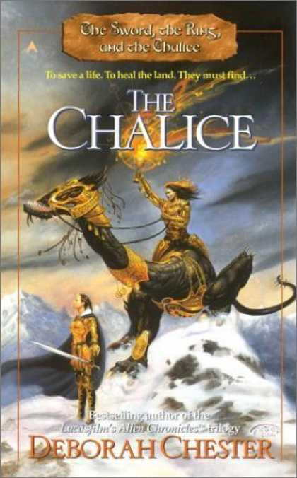 Bestselling Sci-Fi/ Fantasy (2006) - The Chalice (The Sword, the Ring, and the Chalice, Book 3) by Deborah Chester