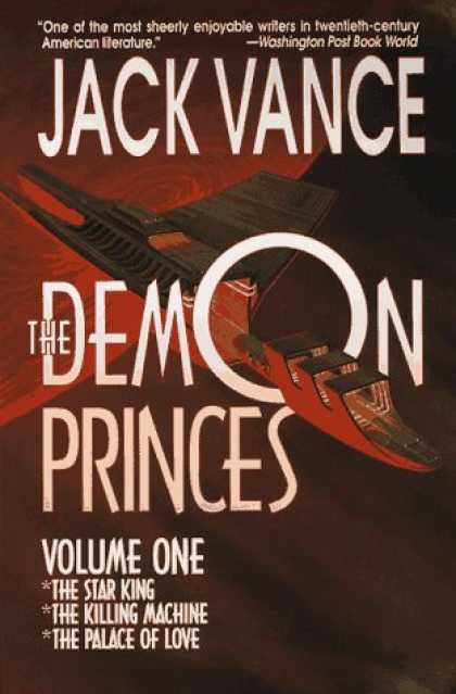 Bestselling Sci-Fi/ Fantasy (2006) - The Demon Princes, Vol. 1: The Star King * The Killing Machine * The Palace of L