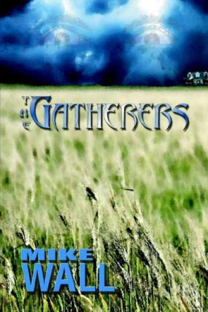 Bestselling Sci-Fi/ Fantasy (2006) - The Gatherers by Mike Wall