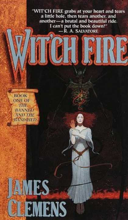 Bestselling Sci-Fi/ Fantasy (2006) - Wit'ch Fire (The Banned and the Banished, Book 1) by James Clemens