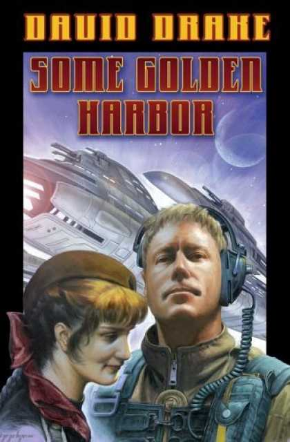 Bestselling Sci-Fi/ Fantasy (2006) - Some Golden Harbor (RCN - Lt. Leary, Book 5) by David Drake
