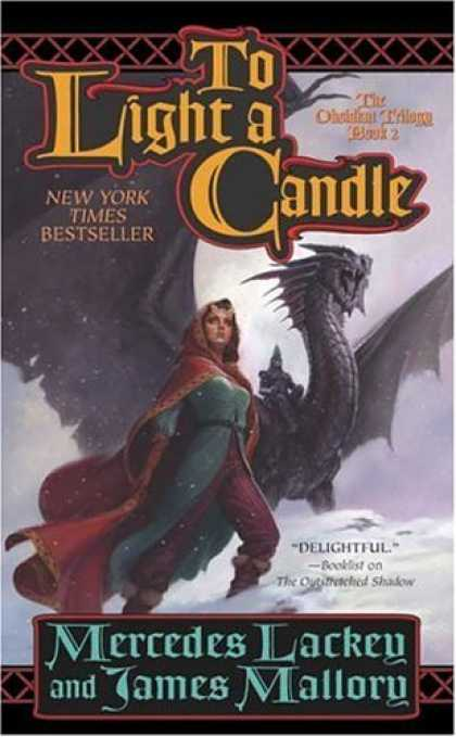 Bestselling Sci-Fi/ Fantasy (2006) - To Light A Candle (Obsidian Trilogy) by Mercedes Lackey