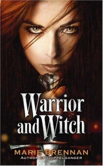 Bestselling Sci-Fi/ Fantasy (2006) - Warrior and Witch by Marie Brennan
