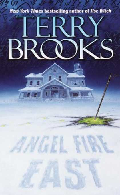 Bestselling Sci-Fi/ Fantasy (2006) - Angel Fire East (The Word and the Void Trilogy, Book 3) by Terry Brooks