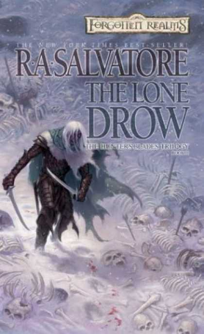 Bestselling Sci-Fi/ Fantasy (2006) - The Lone Drow (Forgotten Realms: Hunters Blades Trilogy) by R. A. Salvatore