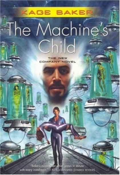 Bestselling Sci-Fi/ Fantasy (2006) - The Machine's Child (The Company) by Kage Baker