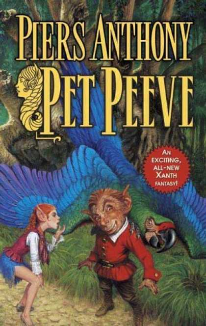 Bestselling Sci-Fi/ Fantasy (2006) - Pet Peeve (Xanth) by Piers Anthony