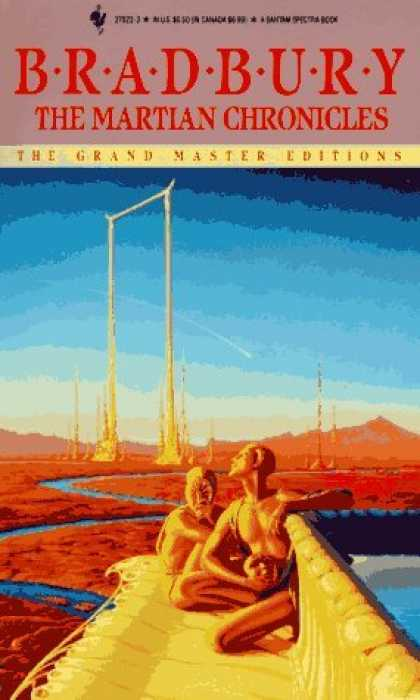 Bestselling Sci-Fi/ Fantasy (2006) - The Martian Chronicles (The Grand Master Editions) by Ray Bradbury