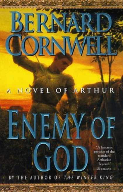 Bestselling Sci-Fi/ Fantasy (2006) - Enemy of God: A Novel of Arthur (The Warlord Chronicles: II) by Bernard Cornwell