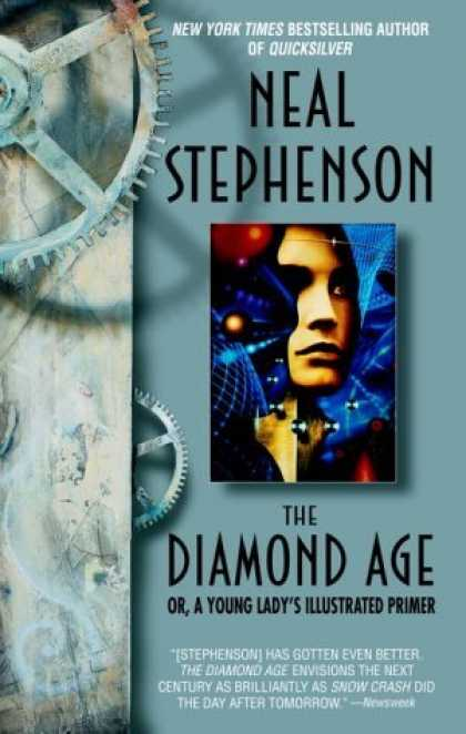 Bestselling Sci-Fi/ Fantasy (2006) - The Diamond Age: Or, a Young Lady's Illustrated Primer (Bantam Spectra Book) by