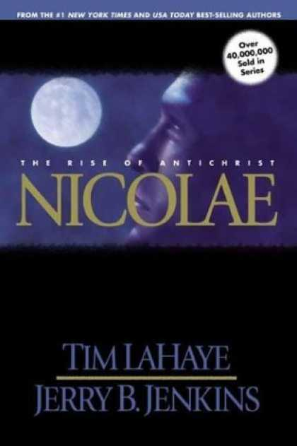 Bestselling Sci-Fi/ Fantasy (2006) - Nicolae: The Rise of Antichrist (Left Behind No. 3) by Tim LaHaye