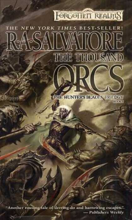 Bestselling Sci-Fi/ Fantasy (2006) - The Thousand Orcs (Forgotten Realms: The Hunter's Blades Trilogy, Book 1) by R.