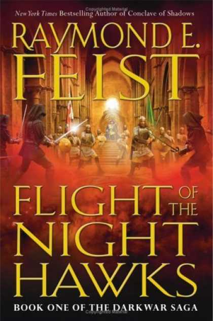Bestselling Sci-Fi/ Fantasy (2006) - Flight of the Nighthawks (The Darkwar Saga, Book 1) by Raymond E. Feist