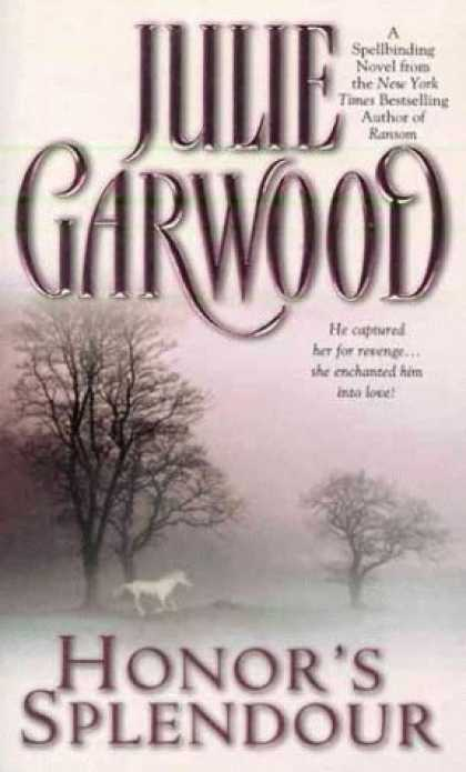Bestselling Sci-Fi/ Fantasy (2006) - Honor's Splendour by Julie Garwood