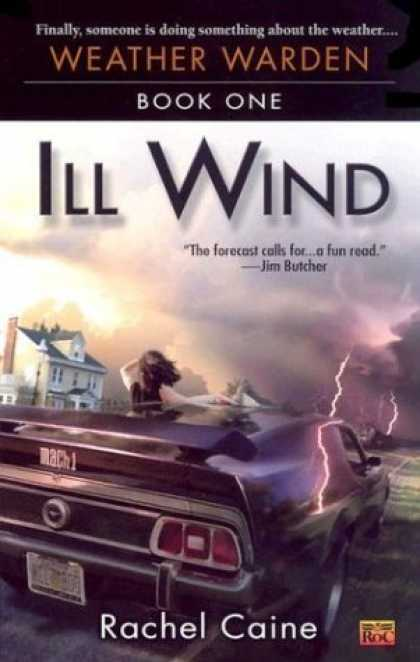 Bestselling Sci-Fi/ Fantasy (2006) - Ill Wind (Weather Warden, Book 1) by Rachel Caine