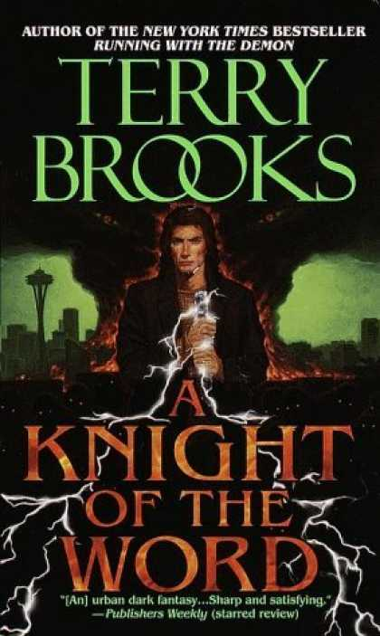 Bestselling Sci-Fi/ Fantasy (2006) - A Knight of the Word (The Word and the Void Trilogy, Book 2) by Terry Brooks