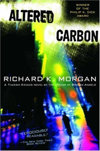 Bestselling Sci-Fi/ Fantasy (2006) - Altered Carbon by Richard Morgan
