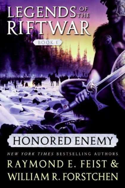Bestselling Sci-Fi/ Fantasy (2006) - Honored Enemy (Legends of the Riftwar, Book 1) by Raymond E. Feist