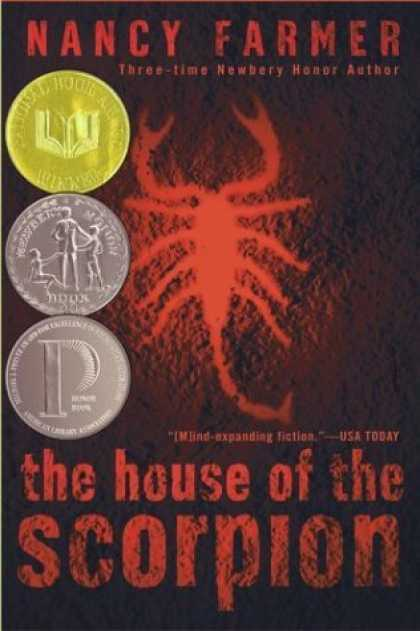 Bestselling Sci-Fi/ Fantasy (2006) - The House of the Scorpion by Nancy Farmer