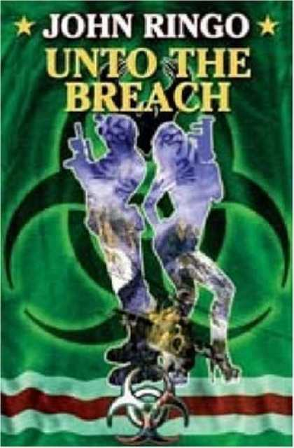 Bestselling Sci-Fi/ Fantasy (2006) - Unto the Breach (Paladin of Shadows, Book 4) by John Ringo