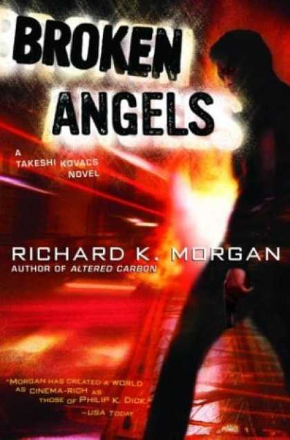 Bestselling Sci-Fi/ Fantasy (2006) - Broken Angels by Richard K. Morgan