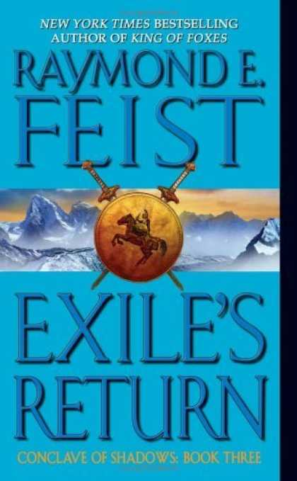 Bestselling Sci-Fi/ Fantasy (2006) - Exile's Return (Conclave of Shadows, Book 3) by Raymond E. Feist