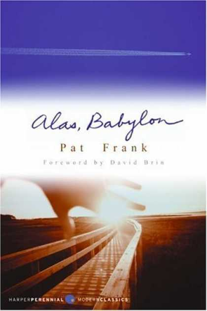 Bestselling Sci-Fi/ Fantasy (2006) - Alas, Babylon (Perennial Classics) by Pat Frank
