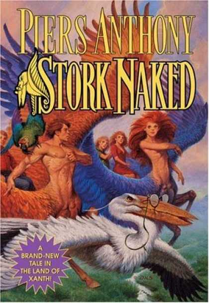 Bestselling Sci-Fi/ Fantasy (2006) - Stork Naked (Xanth) by Piers Anthony