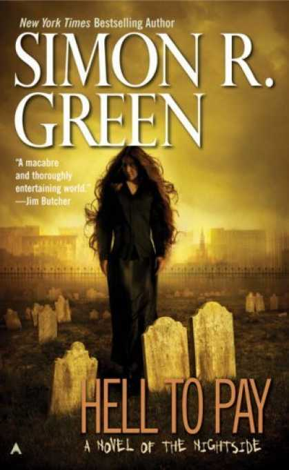 Bestselling Sci-Fi/ Fantasy (2006) - Hell to Pay: A Novel of The Nightside by Simon R. Green