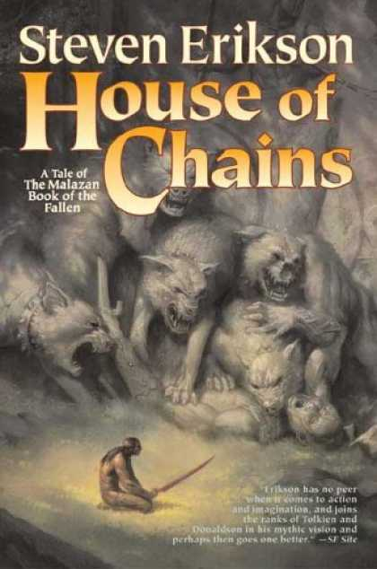 Bestselling Sci-Fi/ Fantasy (2006) - House of Chains (The Malazan Book of the Fallen, Book 4) by Steven Erikson