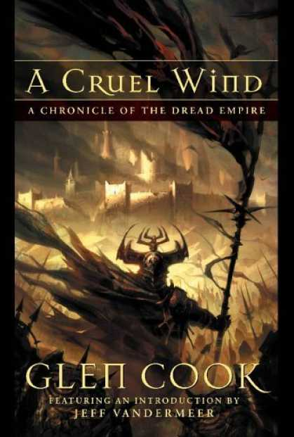 Bestselling Sci-Fi/ Fantasy (2006) - A Cruel Wind: A Chronicle Of The Dread Empire by Glen Cook