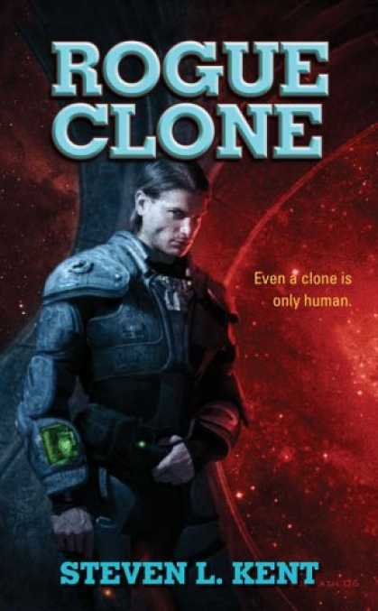 Bestselling Sci-Fi/ Fantasy (2006) - Rogue Clone by Steven L. Kent