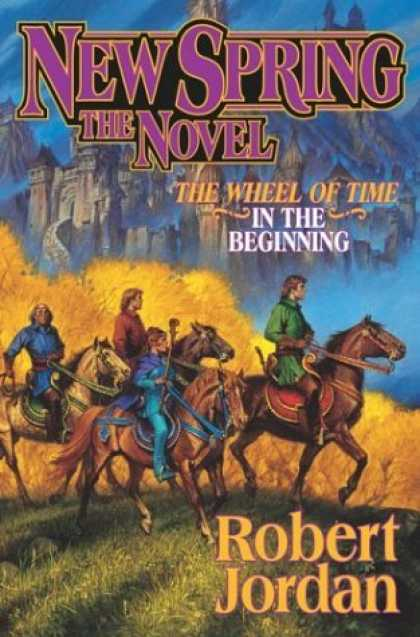 Bestselling Sci-Fi/ Fantasy (2006) - New Spring (A Wheel of Time Prequel Novel) by Robert Jordan