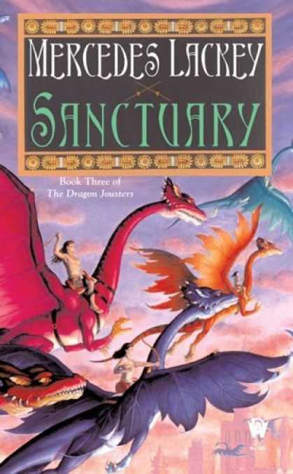 Bestselling Sci-Fi/ Fantasy (2006) - Sanctuary (Joust 3) (The Dragon Jousters) by Mercedes Lackey