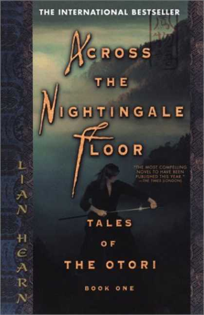 Bestselling Sci-Fi/ Fantasy (2006) - Across the Nightingale Floor (Tales of the Otori, Book 1) by Lian Hearn
