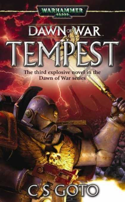 Bestselling Sci-Fi/ Fantasy (2006) - Dawn of War: Tempest (Warhammer 40,000 Novels: Dawn of War) by Cassern S Goto