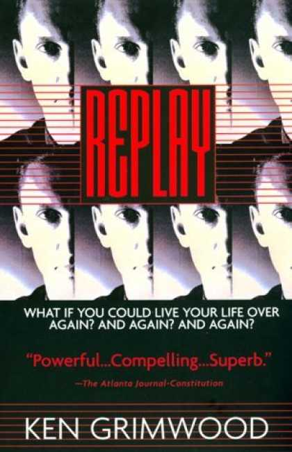 Bestselling Sci-Fi/ Fantasy (2006) - Replay by Ken Grimwood