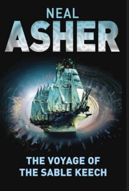 Bestselling Sci-Fi/ Fantasy (2006) - The Voyage of the Sable Keech by Neal Asher