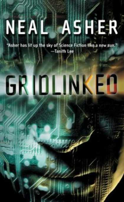 Bestselling Sci-Fi/ Fantasy (2006) - Gridlinked (Tor Science Fiction) by Neal Asher